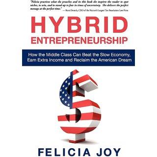 Hybrid Entrepreneurship