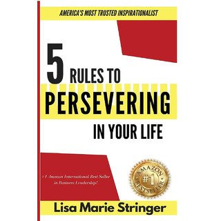 5 Rules to Persevering In Your Life