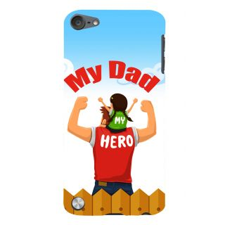 Snapdilla Animated My Dad Is My Hero Impressive Quote Perfect Fathersday Gift Cell Cover For Apple IPod Touch 5