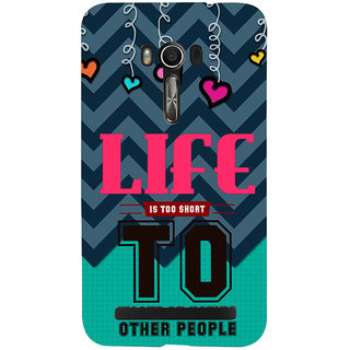 Snapdilla Blue Background Best Life Is Too Short Inspirational Quote Mobile Case For Asus Zenfone Go ZC500TG