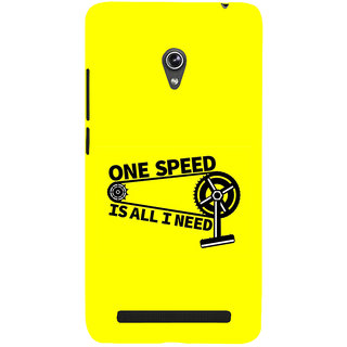 Snapdilla Yellow Background  One Speed Is All I Need Life Quote Good Looking Phone Case For Asus Zenfone 6 A600CG