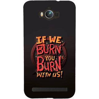 Snapdilla Black Background Burn Crazy Awesome Perfect Mobile Case For Asus Zenfone Max ZC550KL :: Asus Zenfone Max ZC550KL 2016 :: Asus Zenfone Max ZC550KL 6A076IN