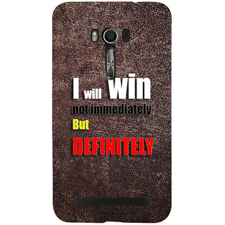 Snapdilla Unique Pattern I Will Win Motivational Quote Inspirational Quote Mobile Cover For Asus Zenfone Go ZC500TG
