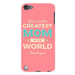 Snapdilla Pink Background Greatest Mom In The World Best Mother Quote 3D Print Cover For Apple IPod Touch 5