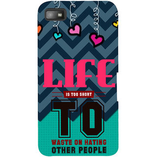Snapdilla Blue Background Best Life Is Too Short Inspirational Quote Mobile Case For BlackBerry Z10