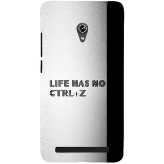 Snapdilla Life Has No Undo Control Ctrl Z Best Life Quote Classic Youth Designer Case For Asus Zenfone 5