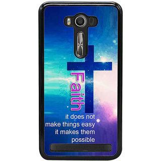 Fuson Designer Back Case Cover For Asus Zenfone 2 Laser ZE550KL (Faith Belief Trust Confidence Hope)