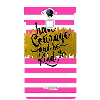 Snapdilla Pink  White Stripes Pattern Be Kind Have Courage Best Quote Phone Case For Coolpad Note 3