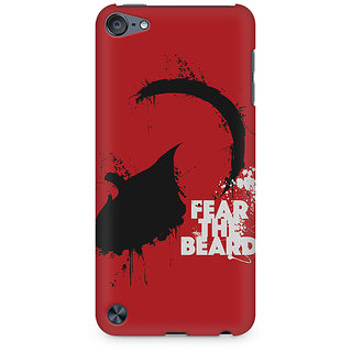 Zenith Fear The Beard Premium Printed Mobile cover For Apple iPod Touch 5