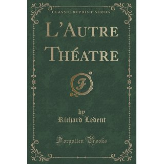 L'Autre Th?Atre (Classic Reprint)
