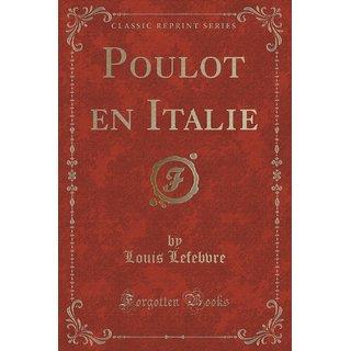 Poulot En Italie (Classic Reprint)