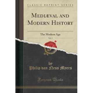 Medi?Val And Modern History, Vol. 2