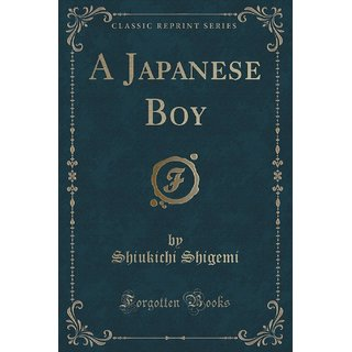 A Japanese Boy (Classic Reprint)