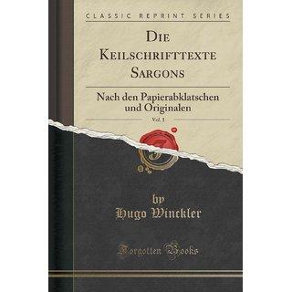 Die Keilschrifttexte Sargons, Vol. 1
