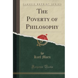 The Poverty Of Philosophy (Classic Reprint)