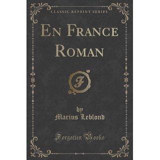 En France Roman (Classic Reprint)