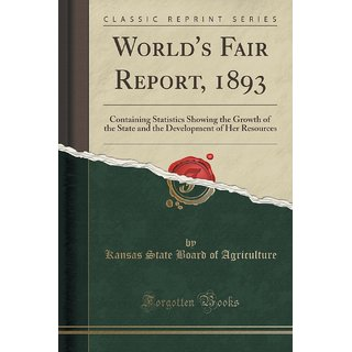World'S Fair Report, 1893