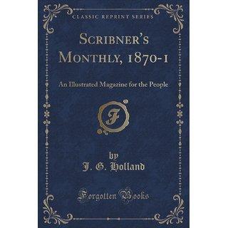 Scribner'S Monthly, 1870-1