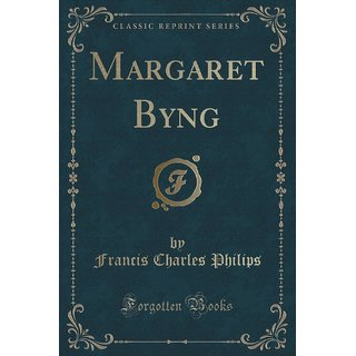 Margaret Byng (Classic Reprint)