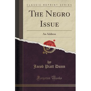 The Negro Issue