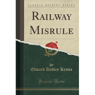 Railway Misrule (Classic Reprint)