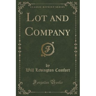 Lot And Company (Classic Reprint)