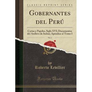 Gobernantes Del Per?, Vol. 2