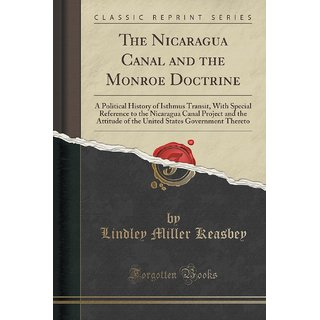 The Nicaragua Canal And The Monroe Doctrine