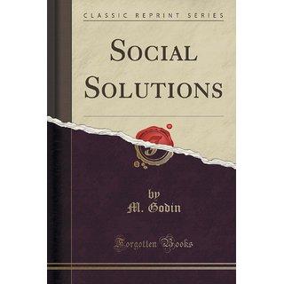 Social Solutions (Classic Reprint)