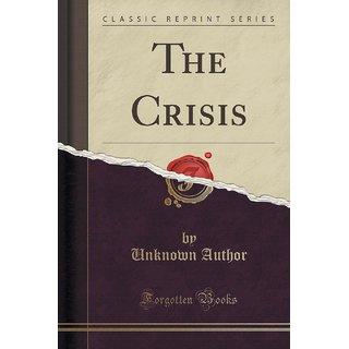 The Crisis (Classic Reprint)