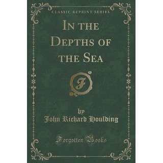In The Depths Of The Sea (Classic Reprint)