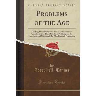 Problems Of The Age