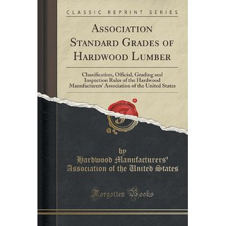 Association Standard Grades Of Hardwood Lumber
