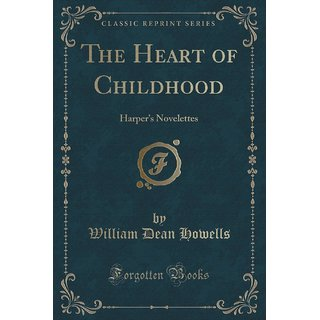 The Heart Of Childhood