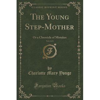 The Young Step-Mother, Vol. 2 Of 2