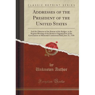 Addresses Of The President Of The United States