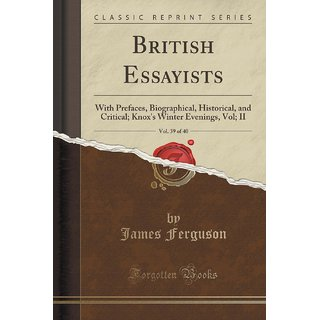 British Essayists, Vol. 39 Of 40