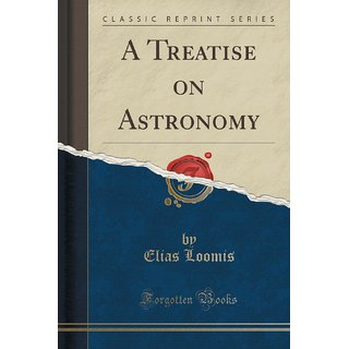 A Treatise On Astronomy (Classic Reprint)