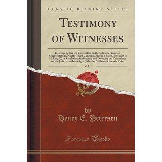 Testimony Of Witnesses, Vol. 3