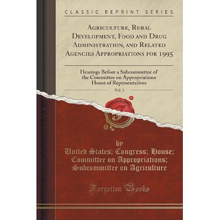 Agriculture, Rural Development, Food And Drug Administration, And Related Agencies Appropriations For 1995, Vol. 3