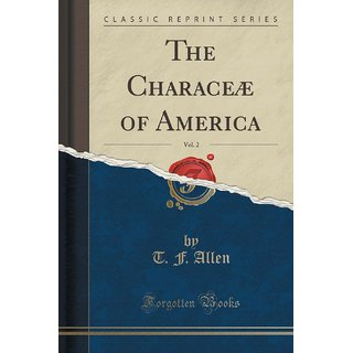 The Charace? Of America, Vol. 2 (Classic Reprint)