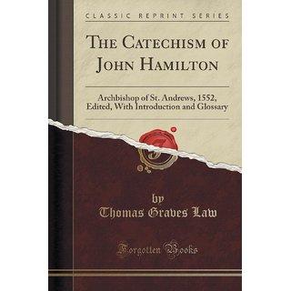 The Catechism Of John Hamilton