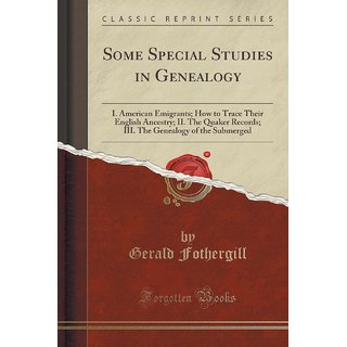 Some Special Studies In Genealogy