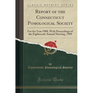 Report Of The Connecticut Pomological Society