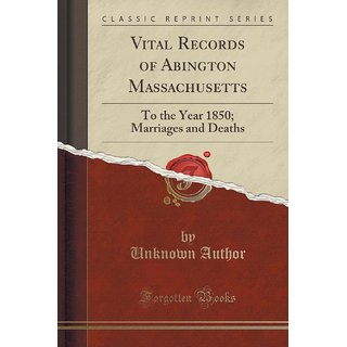 Vital Records Of Abington Massachusetts