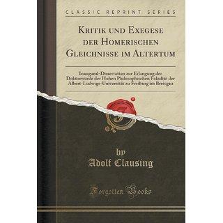 Kritik Und Exegese Der Homerischen Gleichnisse Im Altertum
