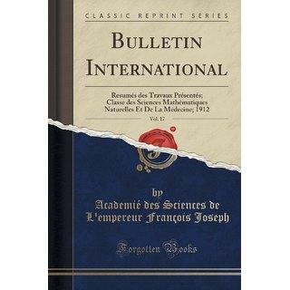 Bulletin International, Vol. 17