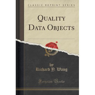 Quality Data Objects (Classic Reprint)