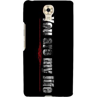 3D Designer Back Cover for Gionee Marathon M6 :: You are my Life  ::  Gionee Marathon M6 Designer Hard Plastic Case (Eagle-130)