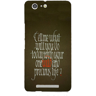 3D Designer Back Cover for Gionee Marathon M5 :: Tell me What you'll do Today with Your One Wild and Precious Life  ::  Gionee Marathon M5 Designer Hard Plastic Case (Eagle-179)